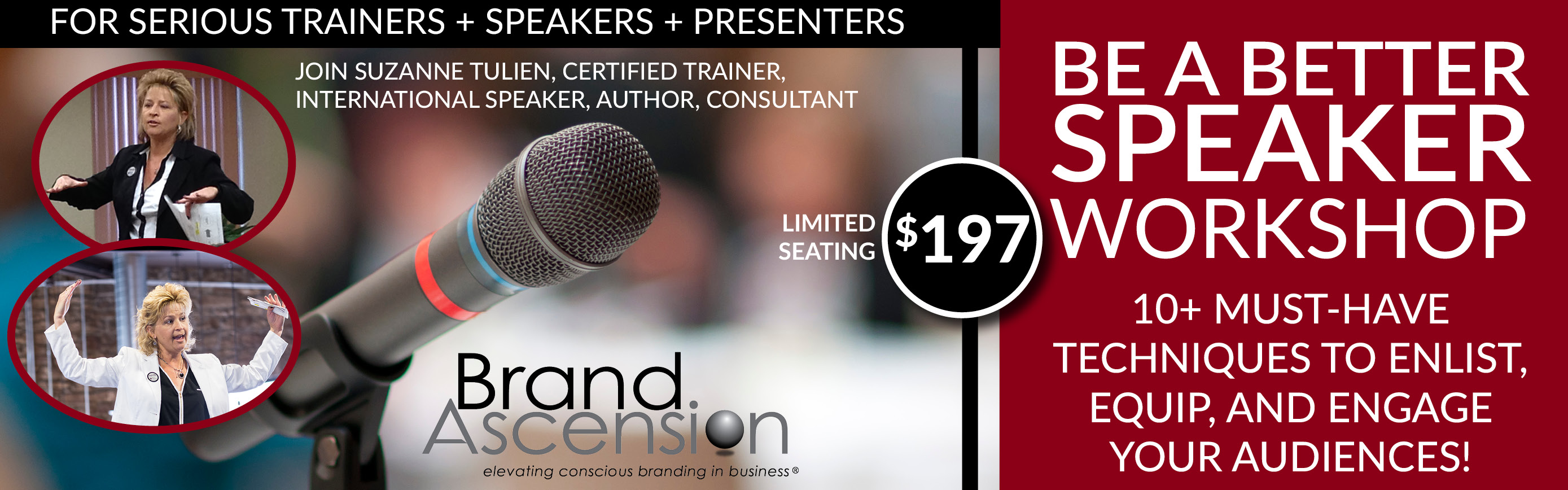 BE A BETTER SPEAKER 3 hr. WORKSHOPS