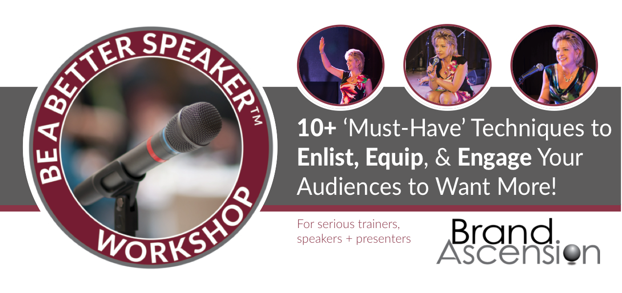 BE A BETTER SPEAKER 3.5 hr. WORKSHOP